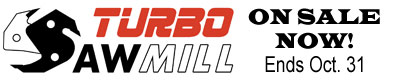 TURBOSAWMILL GIANT SALE ON NOW UNTIL OCTOBER 31st
